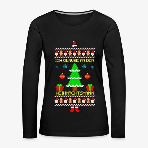 Frauen Premium Langarmshirt Ich glaube an Nikolaus Ugly Christmas - Frauen Premium Langarmshirt