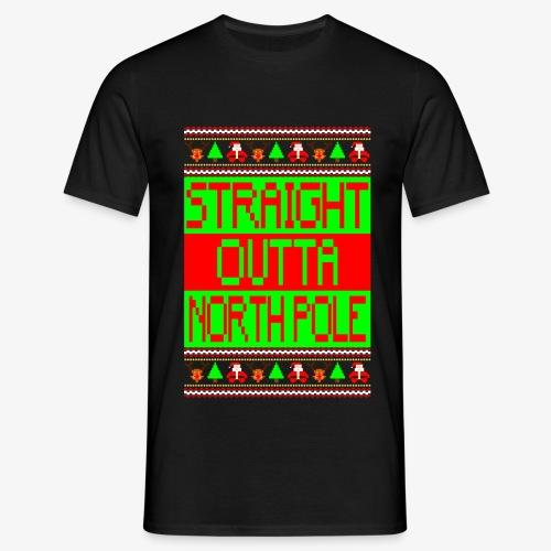 Männer T-Shirt straight outta Northpole ugly xmas - Männer T-Shirt