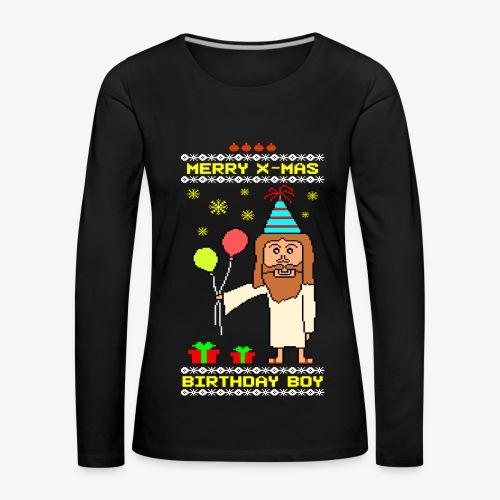 Frauen Premium Langarmshirt Jesus Birthday Boy Ugly Xmas - Frauen Premium Langarmshirt