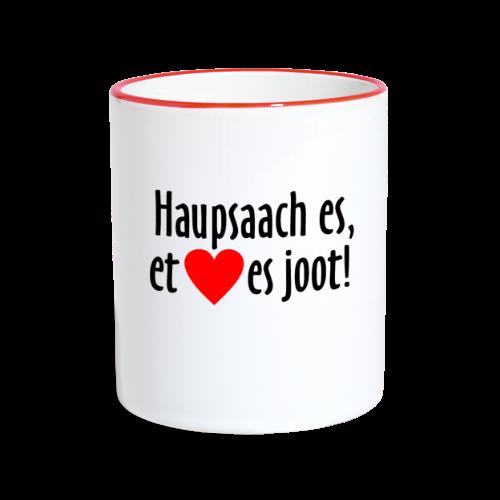 Haupsaach es, et Hätz es joot! Köln Tasse (zweifarbig) - Tasse zweifarbig