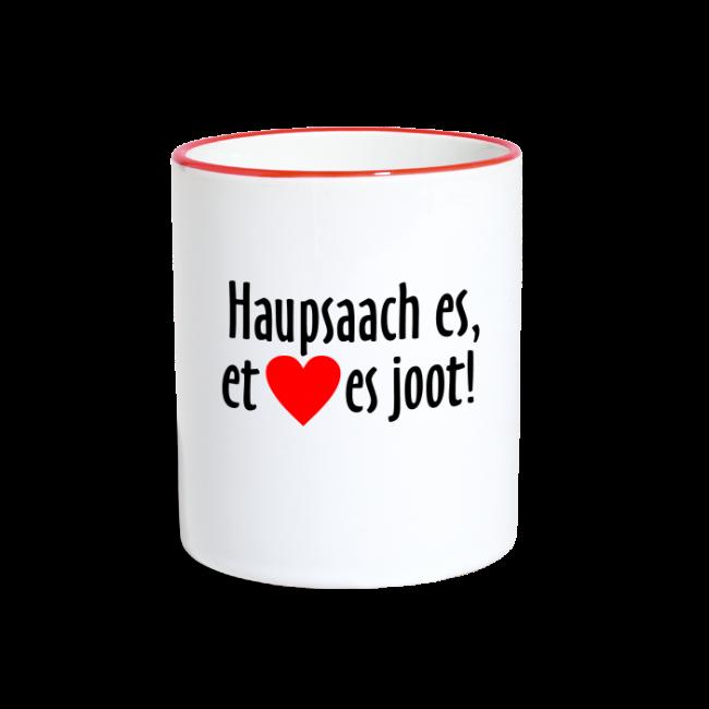 Haupsaach es, et Hätz es joot! Köln Tasse (zweifarbig)