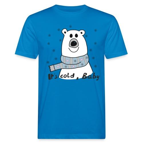 Eisbär - Its cold Baby - Männer Bio-T-Shirt