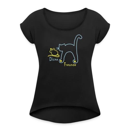Katz und Maus - Frauen T-Shirt mit gerollten Ärmeln