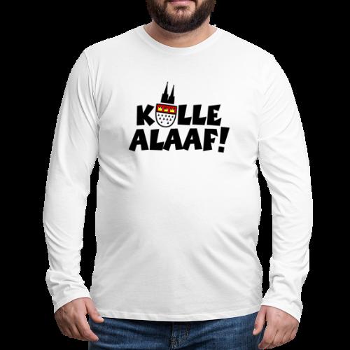 Kölle Alaaf Karneval in Köln Shirt - Männer Premium Langarmshirt