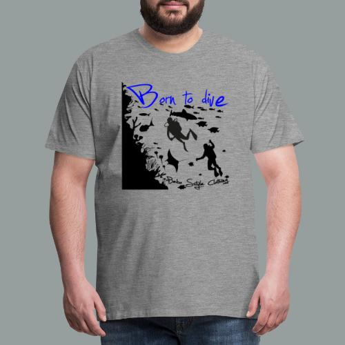 Born to dive - Männer Premium T-Shirt