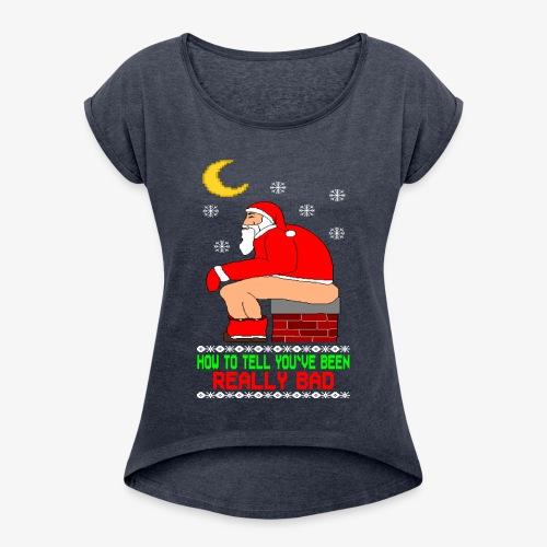Frauen T-Shirt mit gerollten Ärmeln Really Bad Ugly Christmas - Frauen T-Shirt mit gerollten Ärmeln