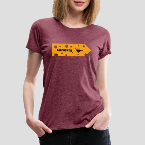 Fondueweg - Frauen Premium T-Shirt