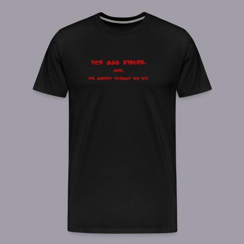 Ich mag Kinder - Männer Premium T-Shirt