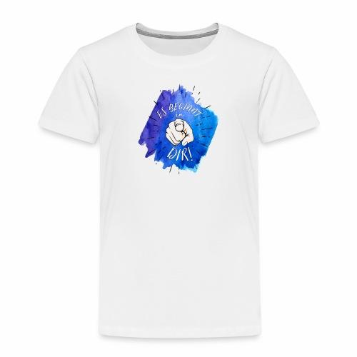 Es beginnt in Dir Kinder Premium T-shirt - Kinder Premium T-Shirt