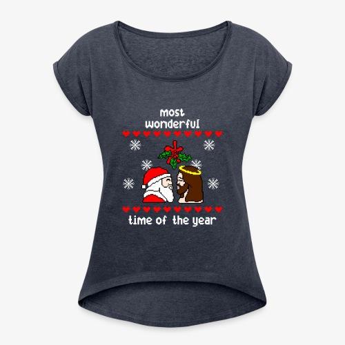 Frauen T-Shirt mit gerollten Ärmeln most wonderful time in the year ugly Xmas - Frauen T-Shirt mit gerollten Ärmeln