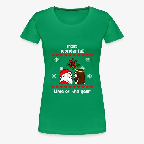 Frauen Premium T-Shirt most wonderful time in the year ugly Xmas - Frauen Premium T-Shirt