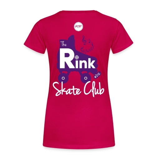 Womens The Rink @D12 Skate Club (Pink) - Women's Premium T-Shirt
