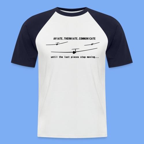 Gliding Passion Leidenschaft Segelflieger Geschenk Segelflugzeug  - Men's Baseball T-Shirt