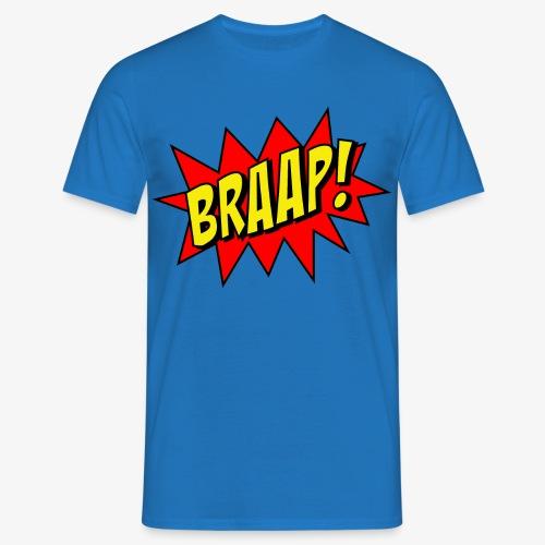 Braap! Motocross  - Männer T-Shirt