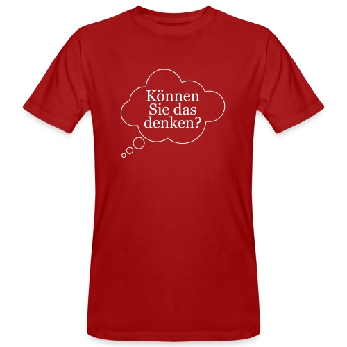 Können Sie das denken? Gedankenblase - Männer Bio-T-Shirt