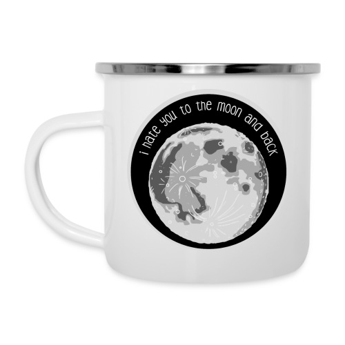Emaille Tasse - Hate You Moon - Emaille-Tasse