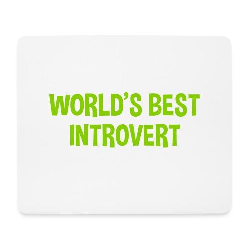 World's best introvert - Musmatta (liggande format)