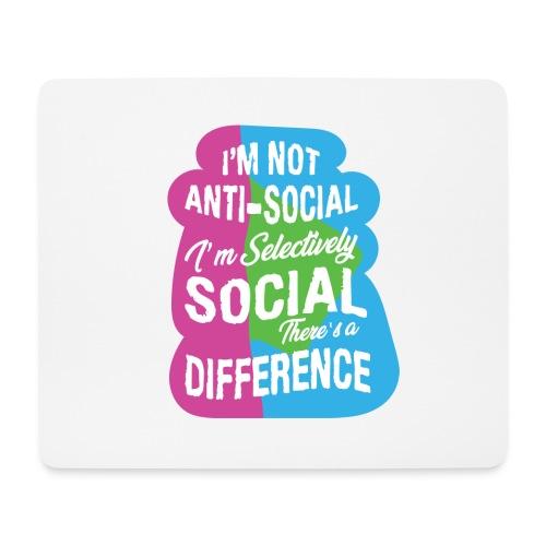 I'm not anti-social - Musmatta (liggande format)