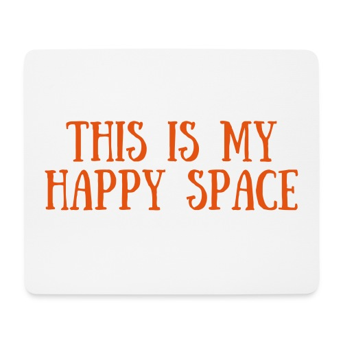 This is my happy space - Musmatta (liggande format)
