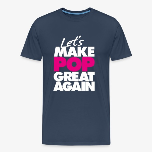 Premium T-shirt, Men: Let's Make Pop Great Again [multiple colors, black-pink logo] - Premium-T-shirt herr
