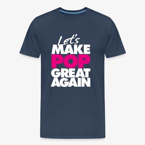 Premium T-shirt, Men: Let's Make Pop Great Again [multiple colors, black-pink logo] - Premium-T-shirt herr