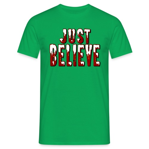 Just believe - T-shirt Homme