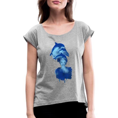 Harmonie, delfin - Frauen T-Shirt mit gerollten Ärmeln