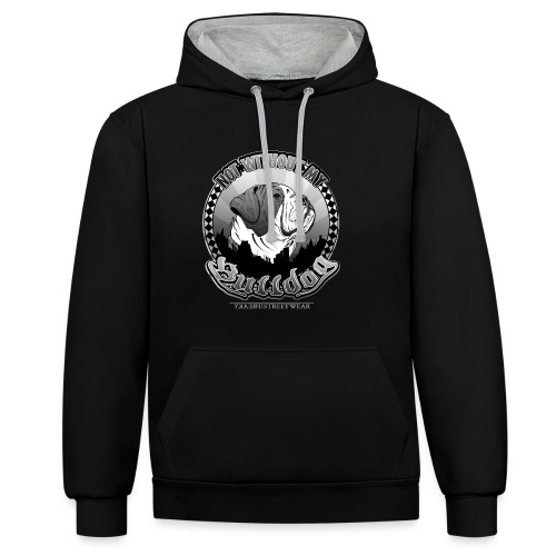 Not without my bulldog - Kontrast-Hoodie