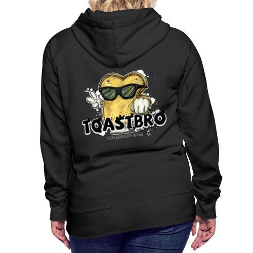 Toastbro - Frauen Premium Hoodie