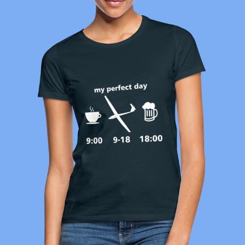 my perfect day as glider pilot - Frauen T-Shirt