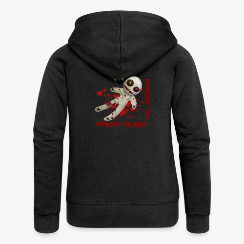 Women's Premium Hooded Jacket - Premium quality woman's hooded zip top with the From Dusk 'til Dawn Voodoo Doll logo on the back