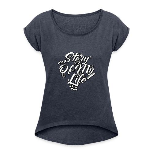 girl-soml-nickcold - Frauen T-Shirt mit gerollten Ärmeln