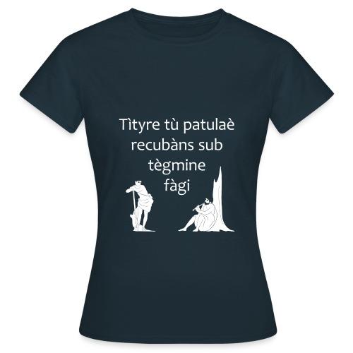 Tìtyre tù patulaè - Maglietta da donna