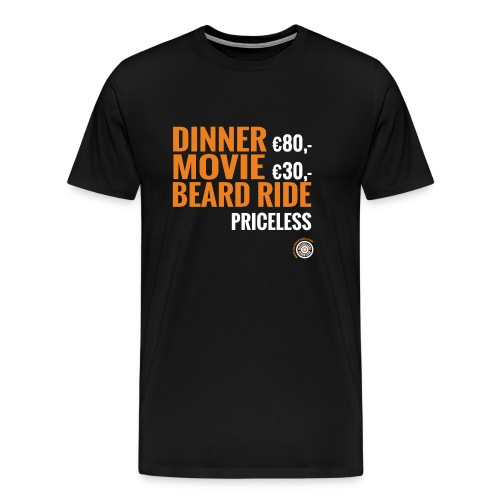 Dinner, movie, beardride, priceless - Mannen Premium T-shirt