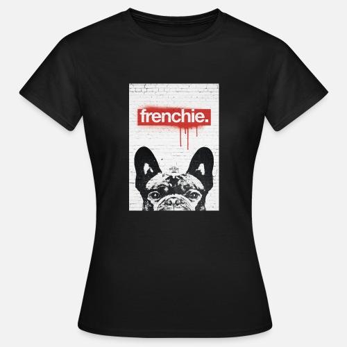 Frenchie Streetart Part 2 - Frauen T-Shirt