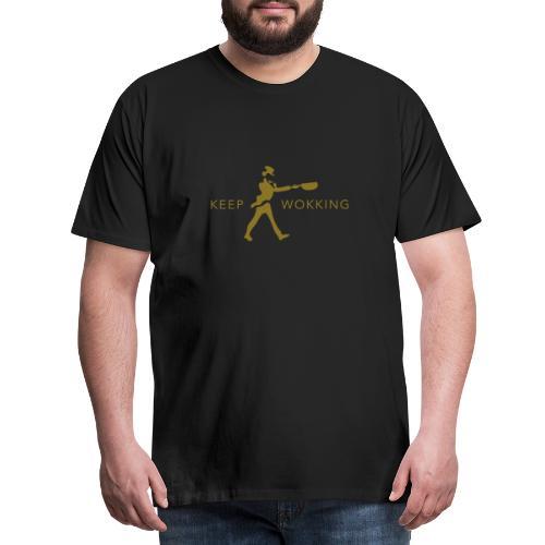 Keep Wokking - Mannen Premium T-shirt