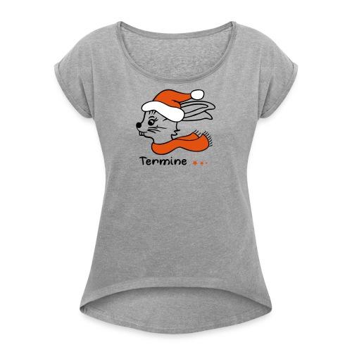 Weihnachtszeit - Frauen T-Shirt mit gerollten Ärmeln