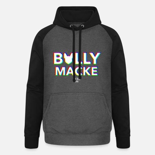 Bullymacke - Unisex Baseball Hoodie - Unisex Baseball Hoodie