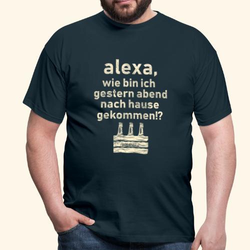 Sprüche T Shirt Alexa, Heimweg - Geschenkidee - Männer T-Shirt