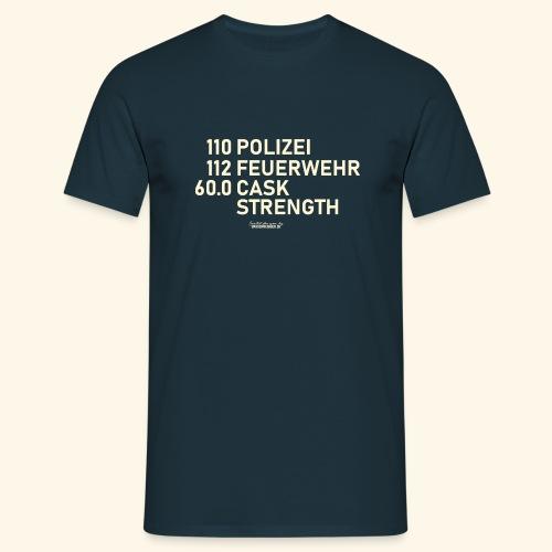Whisky T Shirt Cask Strength Notfall - Geschenkidee - Männer T-Shirt