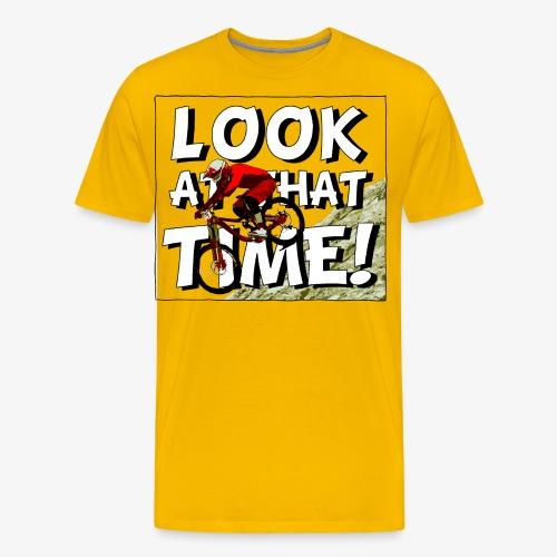 Look at that time! Mountainbike Downhill - Männer Premium T-Shirt