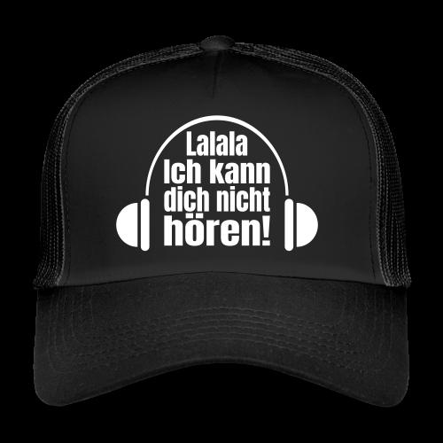 Nicht Hören Kopfhörer Musik Spruch Cap - Trucker Cap
