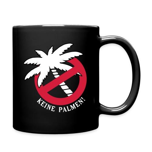 Kaffeetasse Keine Palmen! - Tasse einfarbig