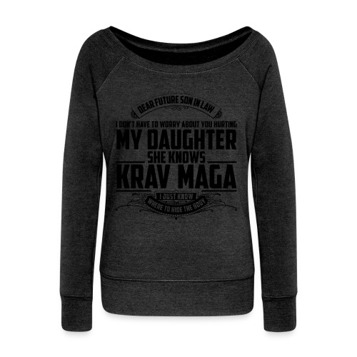 Mothers Message To Future Son in Law SweatShirt - Women's Boat Neck Long Sleeve Top