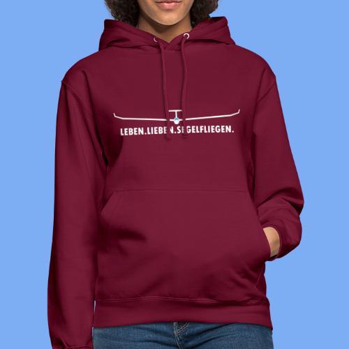 Lieben Leben Segelfliegen - Tshirt von Flieschen - Unisex Hoodie