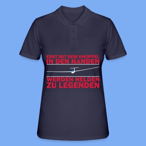 Segelflieger T-Shirt Geschenkidee Geburtstag Helden Legenden - Frauen Polo Shirt
