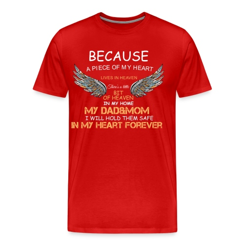 Forever My Dad And My Mom Cool T shirts - Men's Premium T-Shirt