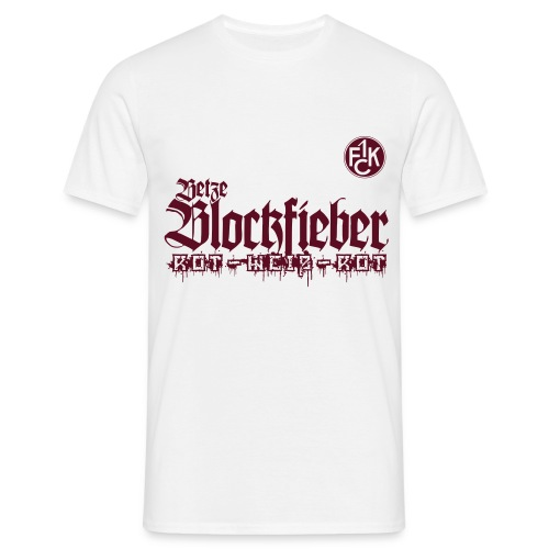 betze blockfieber - Männer T-Shirt
