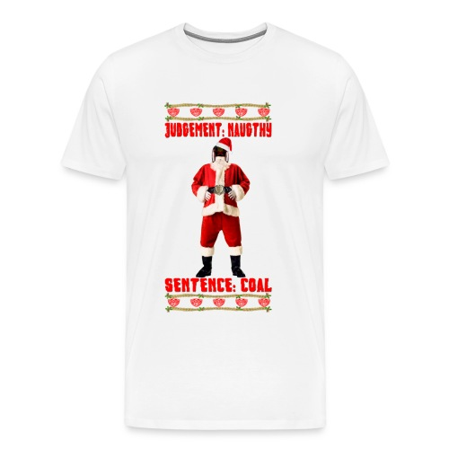 Judge Santa - Christmas Judgement T-Shirt. Free Colour Choice. - Men's Premium T-Shirt