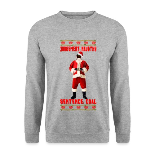 Judge Santa - Christmas Judgement Sweatshirt. Free Colour Choice. - Men's Sweatshirt